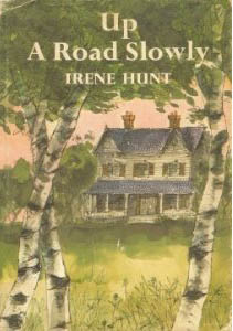 Up A Road Slowly by Irene Hunt (1/2)