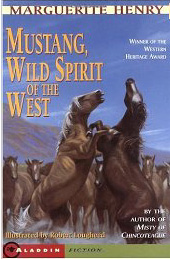 Mustang Wild Spirit of the West by Marguerite Henry (1/3)