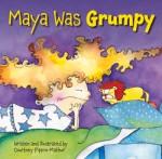 MayaGrumpy
